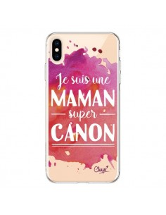 Coque iPhone XS Max Je suis une Maman super Canon Rose Transparente souple - Chapo