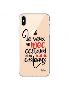 Coque iPhone XS Max Je veux un mec costaud et des cadeaux Transparente souple - Lolo Santo