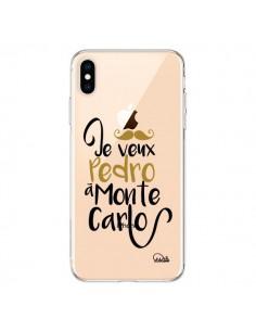 Coque iPhone XS Max Je veux Pedro à Monte Carlo Transparente souple - Lolo Santo