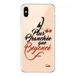 Coque iPhone XS Max Plus Branchée que Beyoncé Transparente souple - Lolo Santo