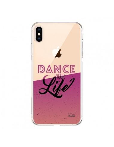 Coque iPhone XS Max Dance Your Life Transparente souple - Lolo Santo