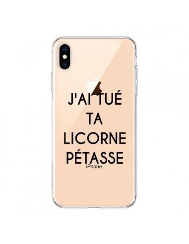 Coque iPhone XS Max Tué Licorne Pétasse Transparente souple - Maryline Cazenave