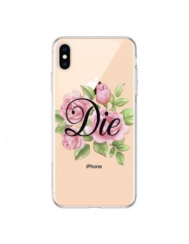 Coque iPhone XS Max Die Fleurs Transparente souple - Maryline Cazenave