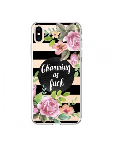 Coque iPhone XS Max Charming as Fuck Fleurs Transparente souple - Maryline Cazenave