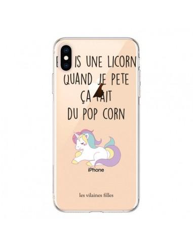 Coque iPhone XS Max Je suis une licorne, quand je pète ça fait du pop corn Transparente souple - Les Vilaines Filles
