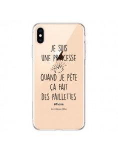 Coque iPhone XS Max Je suis une princesse quand je pète ça fait des paillettes Transparente souple - Les Vilaines Filles