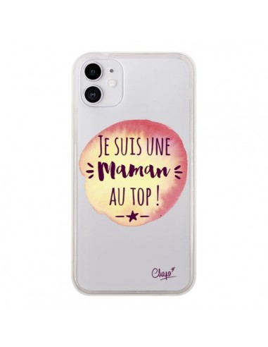 Coque iPhone 11 Je suis une Maman au Top Orange Transparente - Chapo