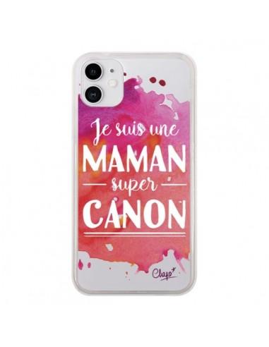 Coque iPhone 11 Je suis une Maman super Canon Rose Transparente - Chapo