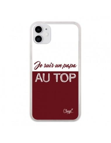 Coque iPhone 11 Je suis un Papa au Top Rouge Bordeaux - Chapo