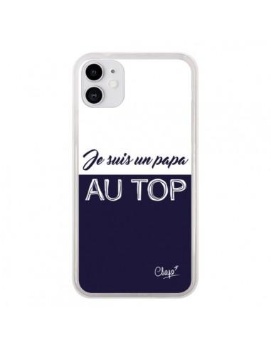 Coque iPhone 11 Je suis un Papa au Top Bleu Marine - Chapo