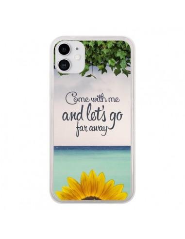 Coque iPhone 11 Let's Go Far Away Flower Fleur Tournesol - Eleaxart
