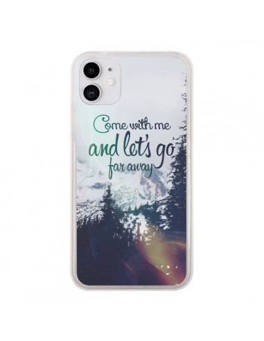 Coque iPhone 11 Let's Go Far Away Snow Neige - Eleaxart