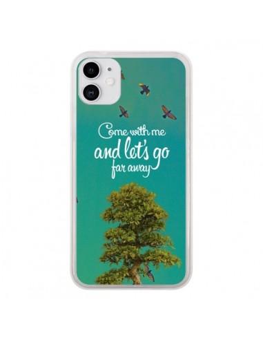Coque iPhone 11 Let's Go Far Away Tree Arbre - Eleaxart