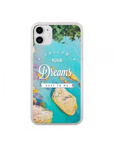 Coque iPhone 11 Follow your dreams Suis tes rêves Islands - Eleaxart