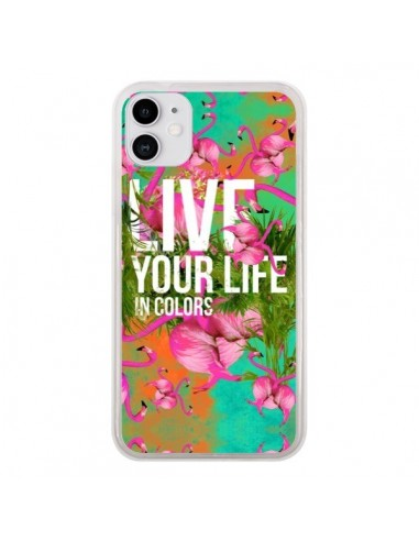 Coque iPhone 11 Live your Life - Eleaxart