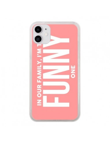 Coque iPhone 11 In our family i'm the Funny one - Jonathan Perez