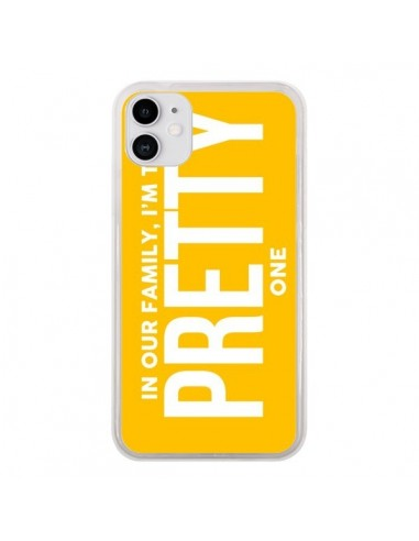 Coque iPhone 11 In our family i'm the Pretty one - Jonathan Perez