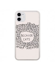 Coque iPhone 11 Because Cats chat - Santiago Taberna