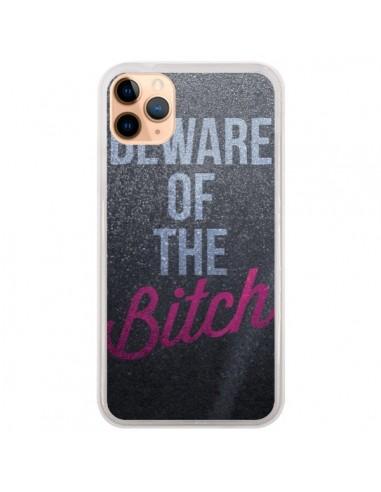 Coque iPhone 11 Pro Max Beware of the Bitch - Javier Martinez