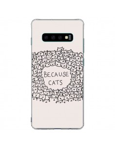 Coque Samsung S10 Plus Because Cats chat - Santiago Taberna