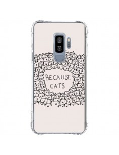Coque Samsung S9 Plus Because Cats chat - Santiago Taberna
