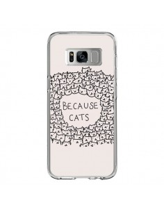 Coque Samsung S8 Because Cats chat - Santiago Taberna