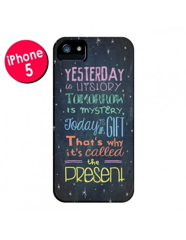 Coque Today is a gift Cadeau pour iPhone 5 et 5S - Maximilian San