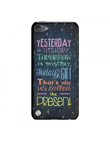 Coque Today is a gift Cadeau pour iPod Touch 5 - Maximilian San