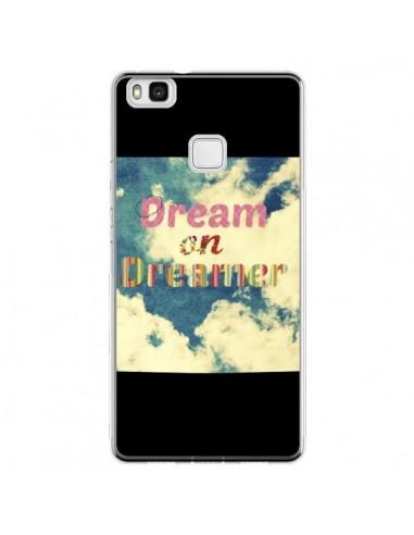 Coque Huawei P9 Lite Dream on Dreamer...