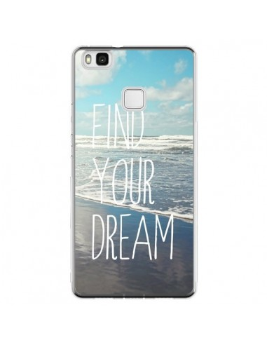 Coque Huawei P9 Lite Find your Dream...