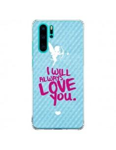 Coque Huawei P30 Pro I will always love you Cupidon - Javier Martinez