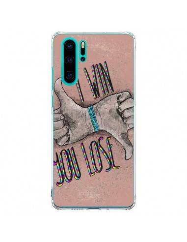 Coque Huawei P30 Pro I win You lose -...
