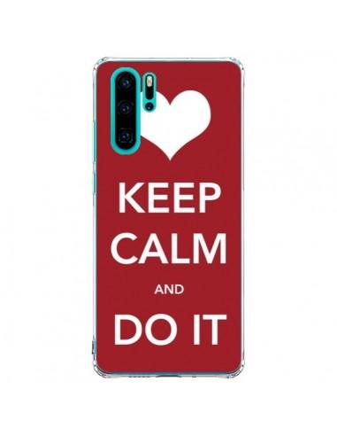 Coque Huawei P30 Pro Keep Calm and Do...