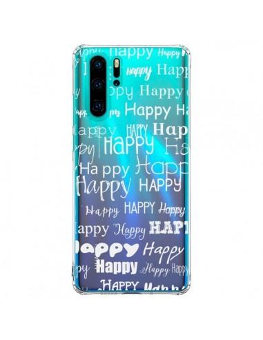 Coque Huawei P30 Pro Happy Happy...