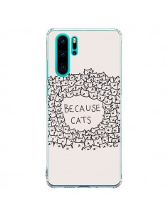 Coque Huawei P30 Pro Because Cats chat - Santiago Taberna