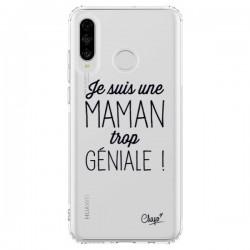 Coque Huawei P30 Lite Je suis une Maman trop Géniale Transparente - Chapo