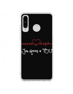 Coque Huawei P30 Lite Just Thinking of You Coeur Love Amour - Julien Martinez
